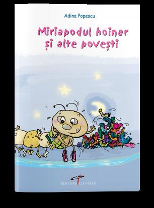 Miriapodul hoinar si alte povesti
