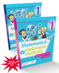 Matematica si explorarea mediului. Manual pentru clasa I (partea I si partea a II-a) fara CD