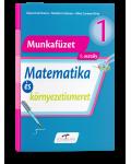 Matematica si explorarea mediului. Versiune in limba maghiara. Caiet de lucru pentru clasa I