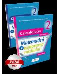 Matematică și explorarea mediului. SET caiete de lucru. Clasa a II-a