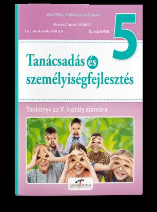Consiliere si dezvoltare personala. Manual pentru clasa a V-a. Limba maghiara