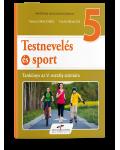 Educatie fizica si sport. Manual pentru clasa a V-a. Varianta in Limba maghiara