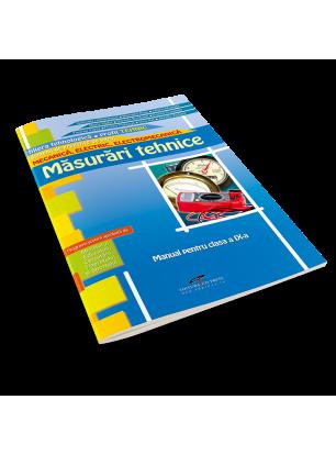 Măsurări tehnice. Manual pentru clasa a IX-a