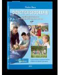Didactica Geografiei pentru cadrele didactice din invatamantul gimnazial si liceal