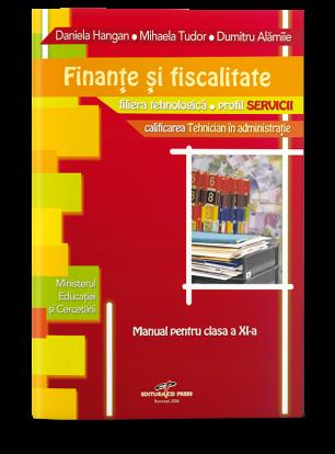 Finanțe și fiscalitate. Manual pentru clasa a XI-a