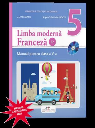 Limba moderna franceza (L2). Manual pentru clasa a V-a