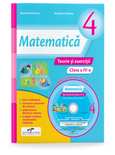 Matematica. Teorie si exercitii. Clasa a IV-a