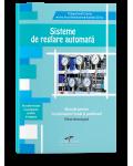 Sisteme de reglare automata. Manual pentru invatamantul liceal si postliceal. Filiera tehnologica