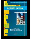 Asamblari mecanice. Manual pentru clasa a XI-a