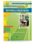 Electrotehnica si masurari electrice. Manual pentru clasa a X-a