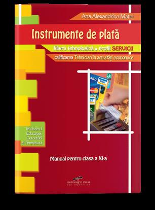 Instrumente de plată. Manual pentru cls. a XI-a