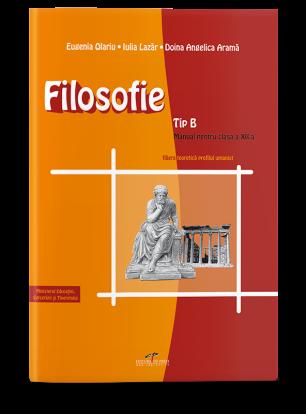 Filozofie tip B. Manual pentru clasa a XII-a