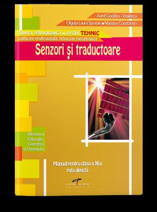 Senzori și traductoare. Manual pentru clasa a XI-a