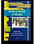 Sisteme si tehnologii de fabricatie
