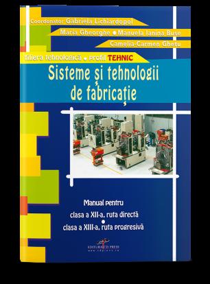 Sisteme și tehnologii de fabricație