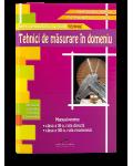Tehnici de masurare in domeniu. Manual pentru clasa a XI-a