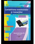 Contabilitatea evenimentelor si tranzactiilor. Manual pentru clasa a XI-a (Ediţie revizuită şi adăugită)
