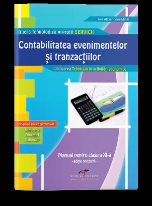 Contabilitatea evenimentelor și tranzacțiilor. Manual pentru clasa a XI-a (Ediţie revizuită şi adăugită)