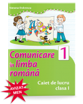 Comunicare in limba romana. Caiet de scriere. Clasa I. Autor Simona Dobrescu