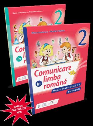 Comunicare in limba romana. Manual pentru clasa a II-a (partea I si partea a II-a)