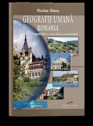 Geografie umană România. Populație, așezări, economie