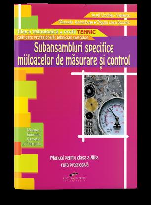 Subansambluri specifice mijloacelor de măsurare şi control. Manual pentru clasa a XII-a