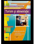 Turism si alimentatie. Domeniul de pregatire in TURISM. Manual pentru clasa a X-a.