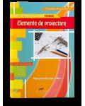 Elemente de proiectare. Manual pentru clasa a XII-a