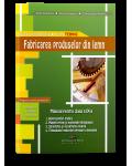 Fabricarea produselor din lemn. Manual pentru clasa a IX-a