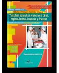 Tehnologii generale de prelucrare a carnii, pestelui, laptelui, legumelor si fructelor (Modul II). Manual pentru clasa a X-a
