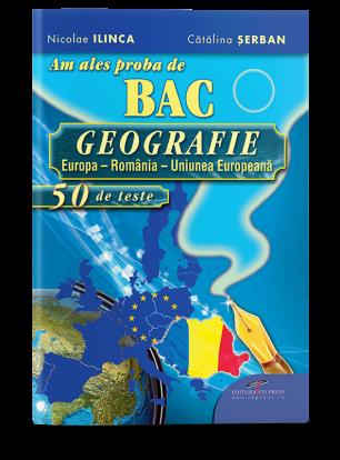 Am ales proba de BAC – GEOGRAFIA, 50 DE TESTE