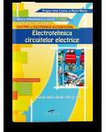 Electrotehnica circuitelor electrice. Manual pentru clasele a IX-a şi a X-a
