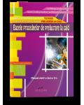 Bazele procedeelor de prelucrare la cald. Manual pentru clasa a X-a