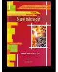 Studiul materialelor Manual pentru clasa a IX-a