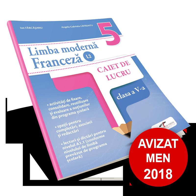 Limba Franceza L2. Caiet de lucru. Clasa a V-a