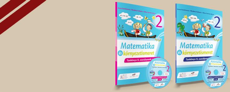 Matematica si explorarea mediului - Clasa a II-a. Versiune in limba maghiara